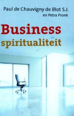 Cover van het boek Business Spiritualiteit van Paul de Blot